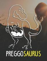 Preggosaurus: Pregnancy Planner And Organizer, Diary, Notebook Mother And Child