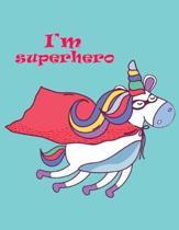 I'm Superhero