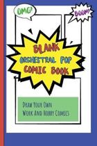 Blank Orchestral Pop Comic Book