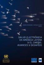 Salud electronica en América Latina y el Caribe: avances y desafíos