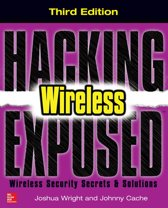 Hacking Exposed Wireless, Third Edition