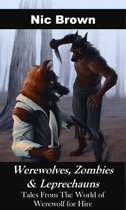 Werewolves, Zombies & Leprechauns