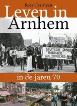 Leven in Arnhem in de jaren ... 2 - Leven in Arnhem in de jaren 70