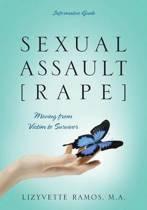 Sexual Assault [Rape]