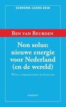 Non Solus: nieuwe energie voor Nederland (en de wereld)