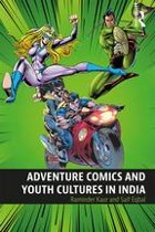 Adventure Comics and Youth Cultures in India
