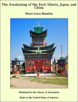 The Awakening of the East: Siberia, Japan, and China