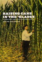 Raising Cane in the 'Glades
