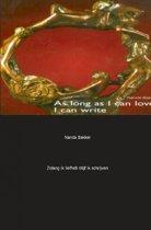 Zolang ik liefhad, blijf ik schrijven