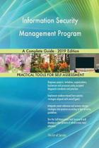 Information Security Management Program A Complete Guide - 2019 Edition