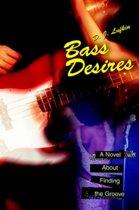 Bass Desires