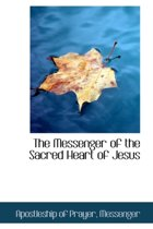 The Messenger of the Sacred Heart of Jesus
