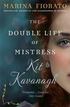 The Double Life of Mistress Kit Kavanagh