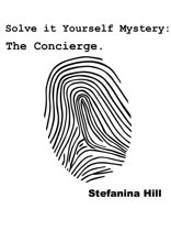Solve it Yourself Mystery: The Concierge