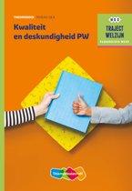 Traject Welzijn - Kwaliteit en deskundigheid PW niveau 3/4 Theorieboek