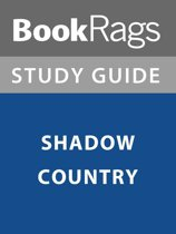 Summary & Study Guide: Shadow Country