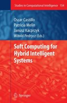 Soft Computing for Hybrid Intelligent Systems