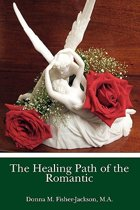 The Healing Path of the Romantic