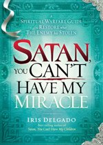 Satan, You Can't Have My Miracle