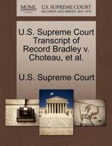 U.S. Supreme Court Transcript of Record Bradley V. Choteau, et al.