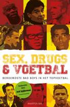 Sex, drugs & voetbal