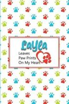 Layla Leaves Paw Prints on My Heart