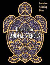 ANIMAL STENCILS One Color Creative Coloring Book