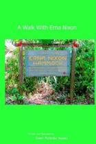 A Walk With Erna Nixon