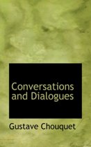 Conversations and Dialogues