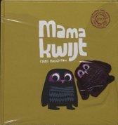 Mama Kwijt