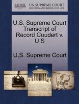 U.S. Supreme Court Transcript of Record Coudert V. U S