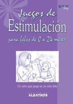 Juegos de estimulacion para bebés de 0 a 24 meses EBOOK