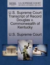 U.S. Supreme Court Transcript of Record Douglas V. Commonwealth of Kentucky