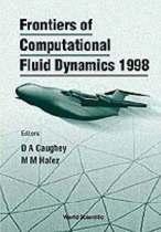 Frontiers Of Computational Fluid Dynamics 1998