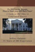 Ex-IRS Insider Reveals
