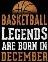 Basketball Legends Are Born in December