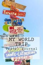 My World Trip Travel Journal