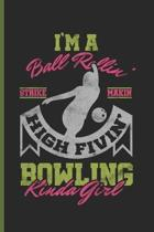Im a Bowling Kinda Girl