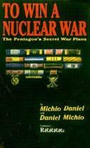To Win a Nuclear War