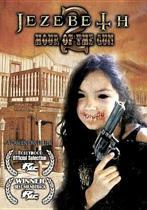 Jezebeth 2- Hour Of The Gun