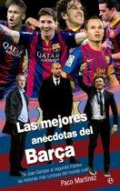 Las mejores anécdotas del Barça