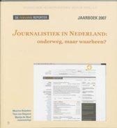 Journalistiek In Nederland: Onderweg, Maar Waarheen?