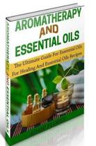 Aromatherapy and Essential Oils