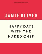 Boekomslag van 'Happy Days with the Naked Chef'