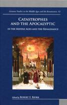 Catastrophes and the Apocalyptic in the Middle Ages and Renaissance