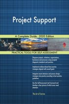 Project Support A Complete Guide - 2020 Edition