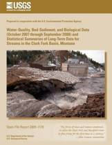 Water-Quality, Bed-Sediment, and Biological Data (October 2007 Through September 2008) and Statistical Summaries of Long-Term Data for Streams in the Clark Fork Basin, Montana