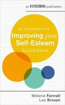An Introduction to Improving Your Self-Esteem, 2nd Edition