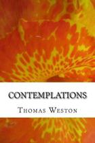 Contemplations: (Unorthodox Poetry & Irregular Observations)