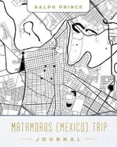 Matamoros (Mexico) Trip Journal
